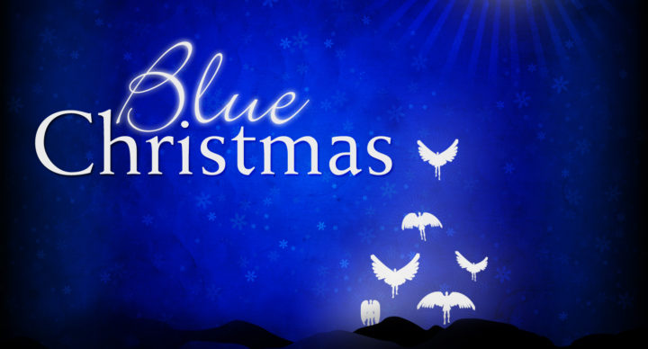 Blue Christmas Worship Service - Dec 17 Noon